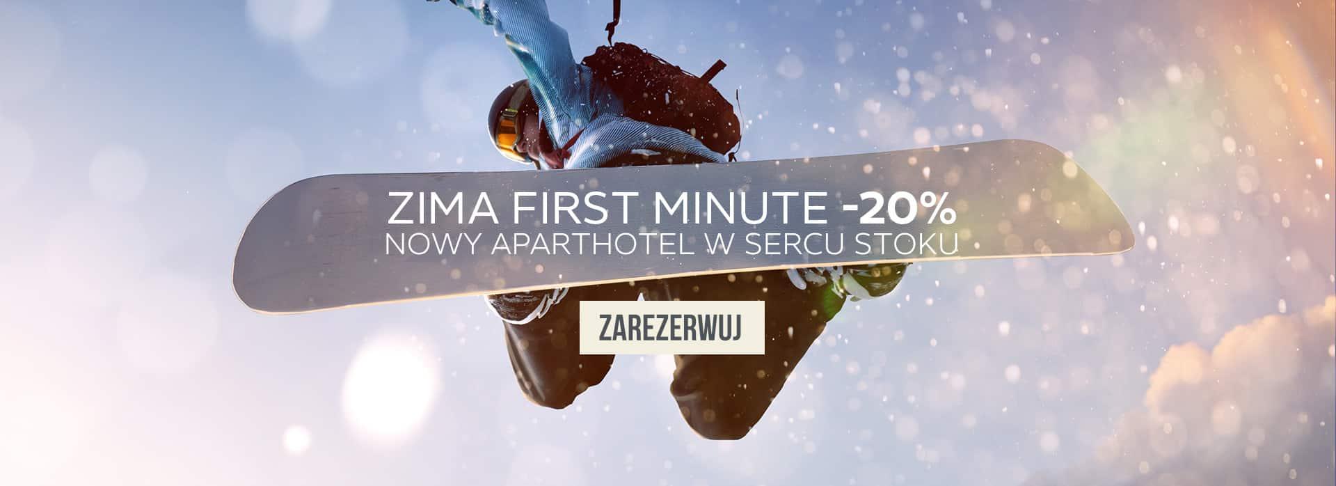 Nowy Aparthotel na stoku - zima First Minut -20%