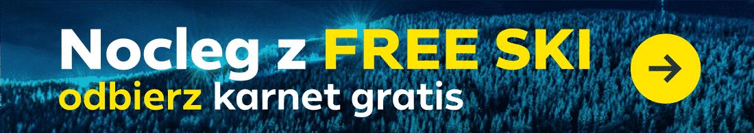 Zarezerwuj nocleg FREE SKI i odbierz karnet gratis