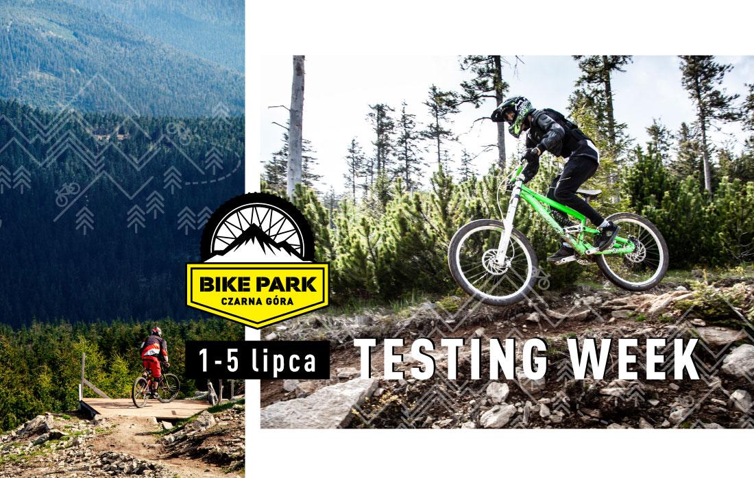 Bike Park Czarna Góra Testing Week