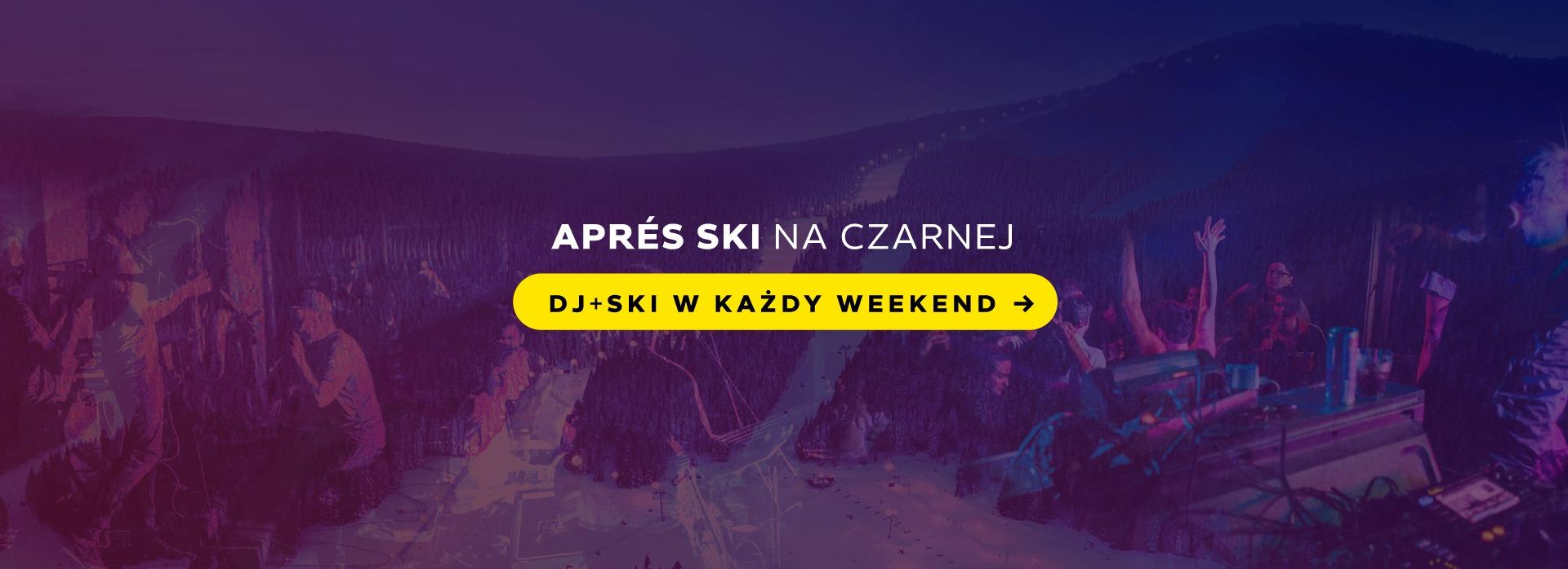 Apres Ski DJ Muzyka Live Czarna Góra Resort w każdy weekend